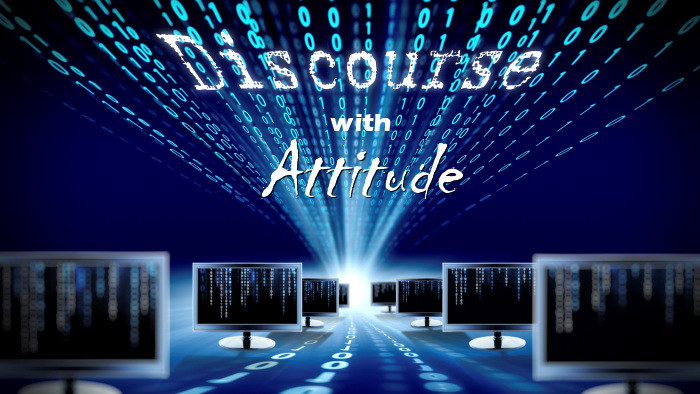Discourse With Attitude Podcast: Episode 0